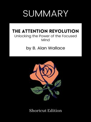cover image of SUMMARY--The Attention Revolution