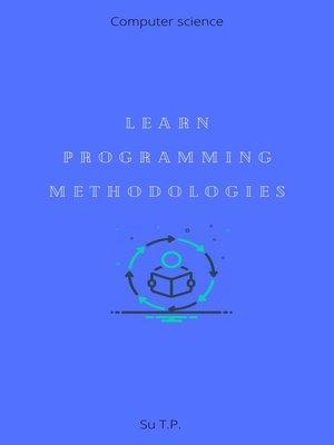 cover image of Learn Programming Methodologies