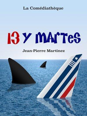 cover image of 13 y Martes