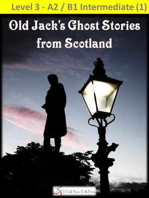 cover image of Old Jack's Ghost Stories from Scotland