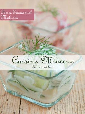 cover image of Cuisine Minceur 50 recettes