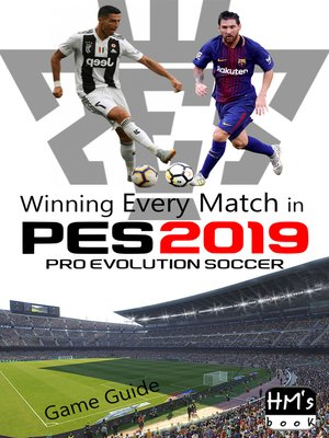 cover image of Winning Every Match in Pro Evolution Soccer 2019