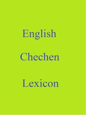 cover image of English Chechen Lexicon