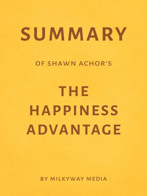 cover image of Summary of Shawn Achor's the Happiness Advantage