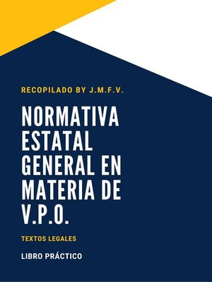 cover image of NORMATIVA ESTATAL GENERAL EN MATERIA DE V.P.O.