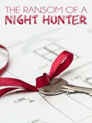 cover image of The Ransom of a Night Hunter