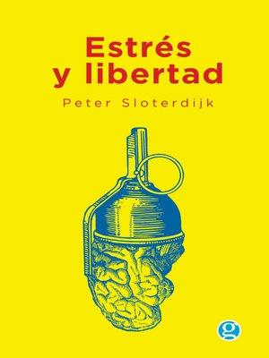 cover image of Estrés y libertad