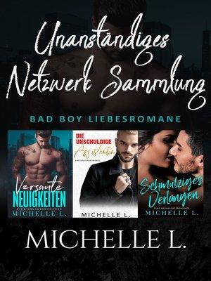 cover image of Unanständiges Netzwerk Sammlung