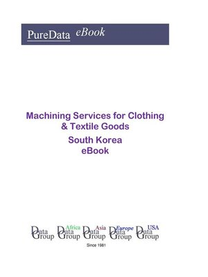 cover image of Machining Services for Clothing & Textile Goods in South Korea