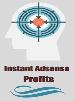 cover image of Instant Adsense Profits
