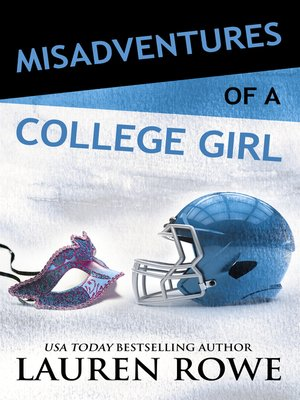 cover image of Misadventures of a College Girl