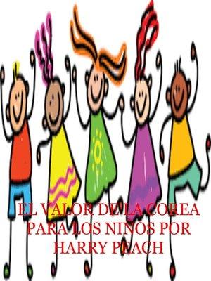 cover image of EL VALOR DE LA COREA PARA LOS NIÑOS