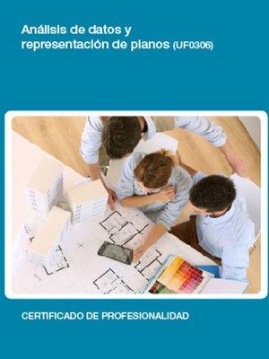 cover image of UF0306--Análisis de datos y representación de planos