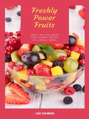 cover image of Freshly Power Fruits