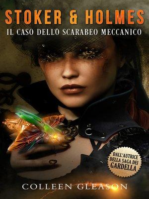 cover image of Il caso dello scarabeo meccanico