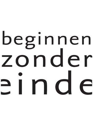 cover image of Beginnen Zonder Einde