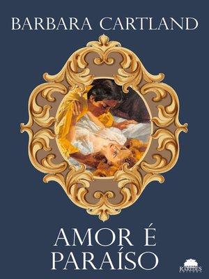 cover image of Amor é paraíso