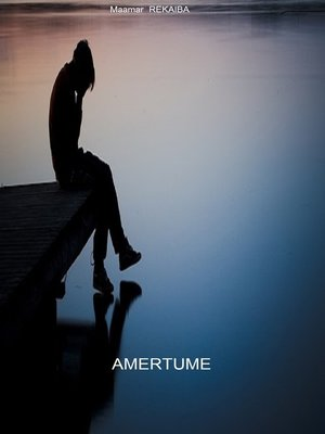 cover image of Amertume