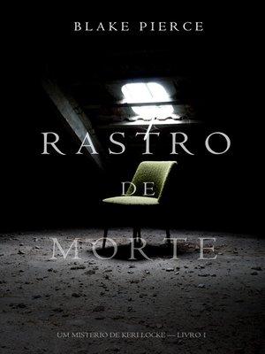 cover image of Rastro de Morte