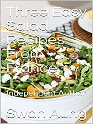 cover image of Three Easy Salad Recipes From France