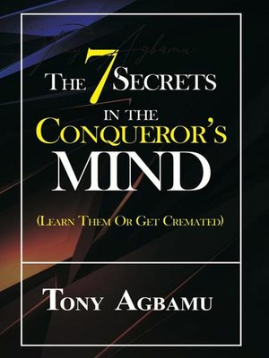cover image of The 7 Secrets In the Conqueror's Mind