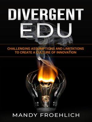 cover image of Divergent EDU