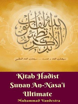 cover image of Kitab Hadist Sunan An-Nasa'i Ultimate