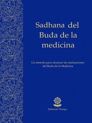 cover image of Sadhana del Buda de la Medicina