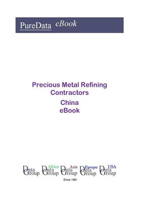 cover image of Precious Metal Refining Contractors in China
