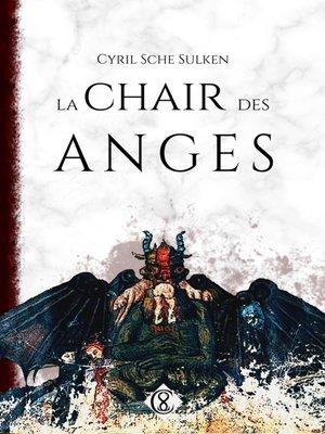 cover image of La Chair des Anges