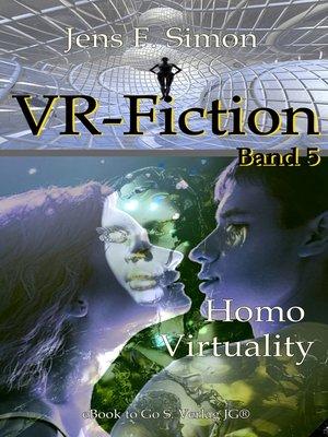 cover image of Homo Virtuality