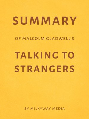 cover image of Summary of Malcolm Gladwell's Talking to Strangers
