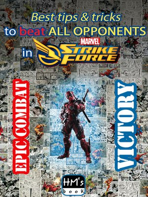 cover image of Best tips & tricks to beat all opponents in Marvel Strike Force