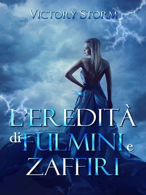 cover image of L'eredità di fulmini e zaffiri