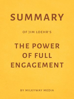 cover image of Summary of Jim Loehr's the Power of Full Engagement