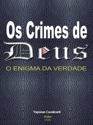 cover image of Os Crimes de Deus o Enigma da Verdade