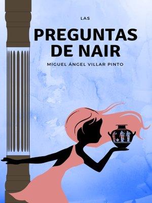 cover image of Las preguntas de Nair