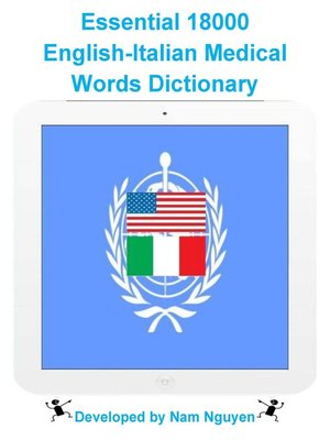cover image of Essential 18000 English-Italian Medical Words Dictionary