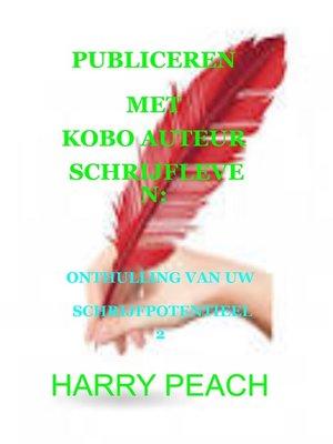 cover image of PUBLICEREN MET KOBO AUTEUR SCHRIJFLEVEN
