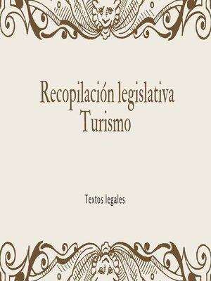 cover image of Recopilación legislativa Turismo