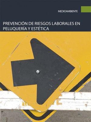 cover image of Prevención de riesgos laborales en peluquería y estética