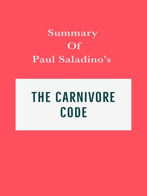 cover image of Summary of Paul Saladino's the Carnivore Code
