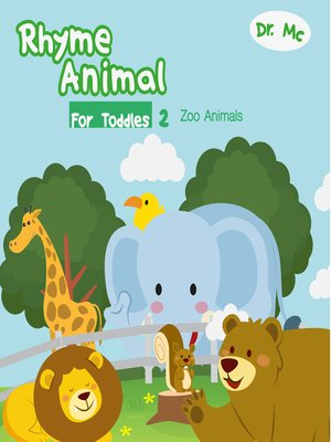 cover image of Rhyme Animal For Toddles 2  Zoo Animals