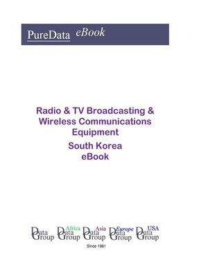 cover image of Radio & TV Broadcasting & Wireless Communications Equipment in South Korea