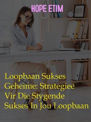 cover image of Loopbaan Sukses Geheime