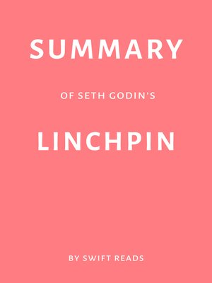 cover image of Summary of Seth Godin's Linchpin by Swift Reads