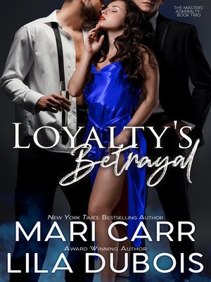 cover image of Loyalty's Betrayal
