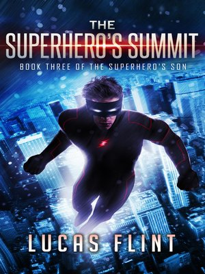 cover image of The Superhero's Summit