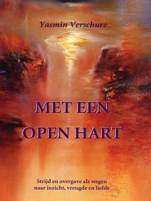 cover image of Met een Open Hart