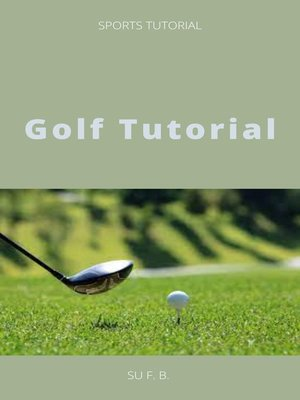 cover image of Golf Tutorial